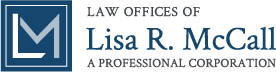 Law Offices of Lisa R. McCall, APC